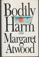 BODILY HARM. by Atwood, Margaret.
