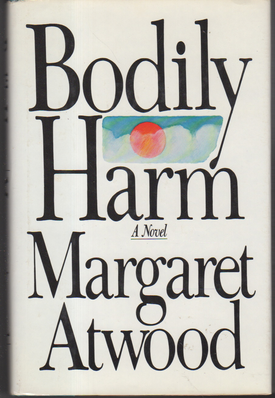 Book cover picture of Atwood, Margaret. BODILY HARM. New York: Simon & Schuster, 1982.
