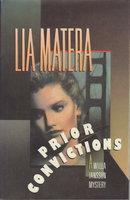 PRIOR CONVICTIONS. by Matera, Lia.