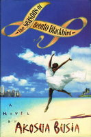 THE SEASONS OF BEENTO BLACKBIRD. by Busia, Akosua.