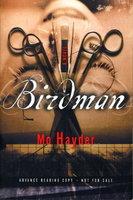 BIRDMAN. by Hayder, Mo.