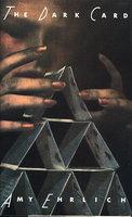THE DARK CARD. by Ehrlich, Amy.