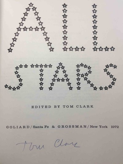 ALL STARS. by Clark, Tom,editor; Ed Sanders, Ron Padgett, Alice Notley, Michael McClure and Tom Clark,signed.