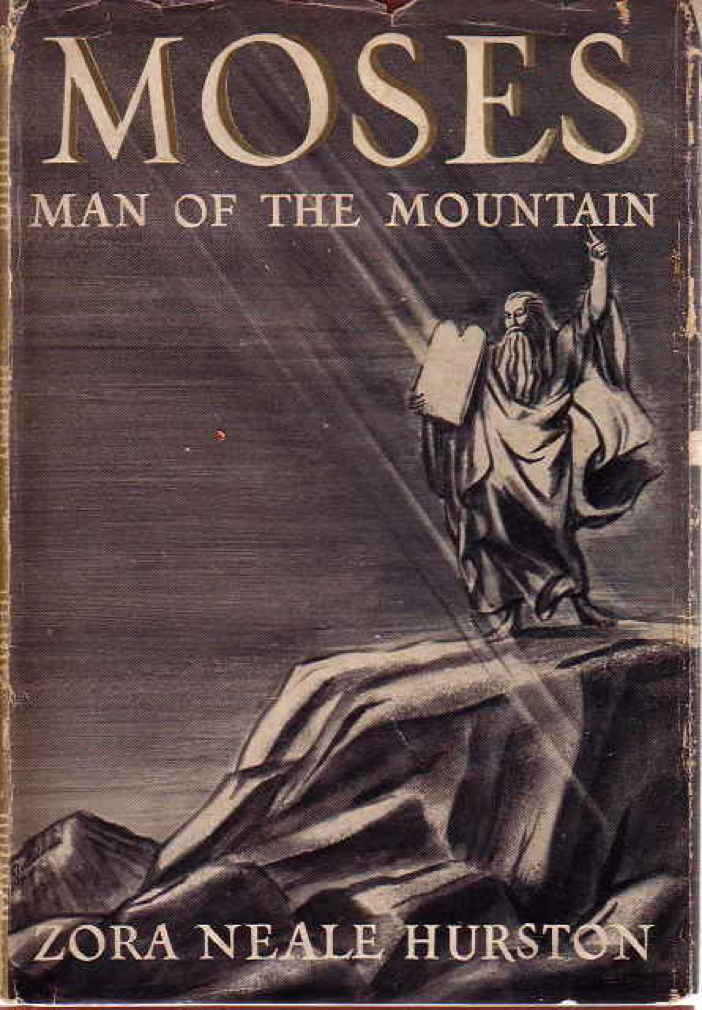 Book cover picture of Hurston  Zora Neale  MOSES MAN OF THE MOUNTAIN    Zora Neale Hurston Books