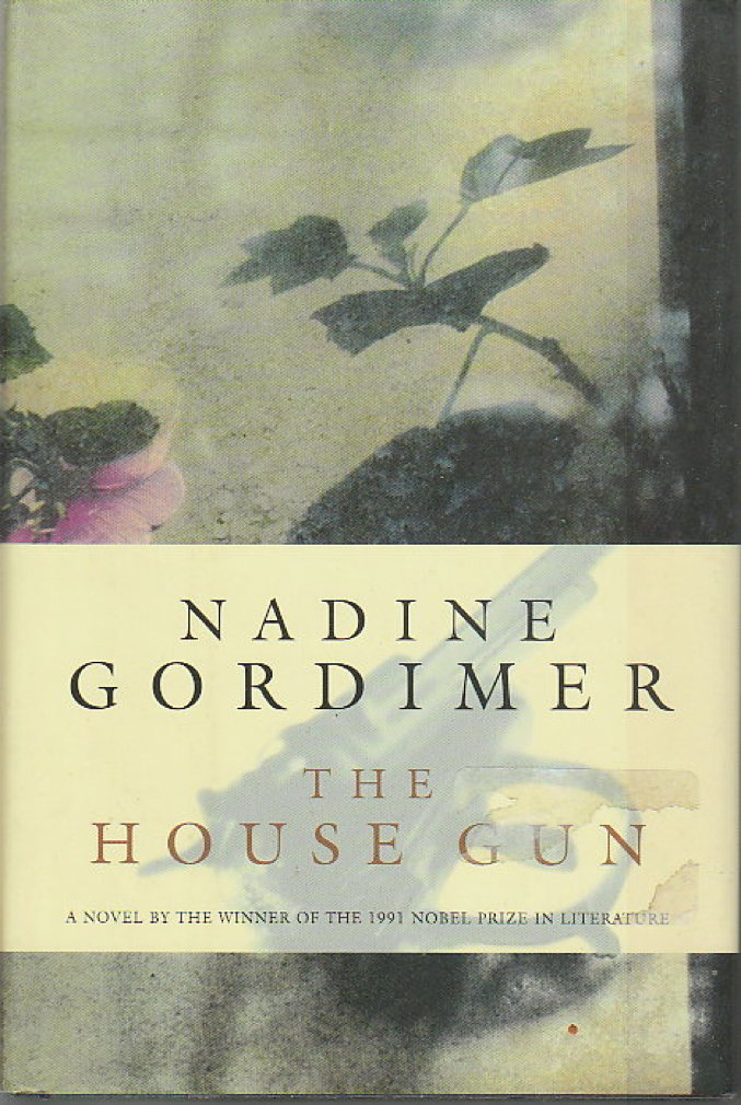 Book cover picture of Gordimer, Nadine. THE HOUSE GUN. New York: Farrar, Straus & Giroux, 1998.