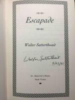 ESCAPADE. by Satterthwait, Walter.