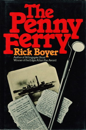 THE PENNY FERRY. by Boyer, Rick.