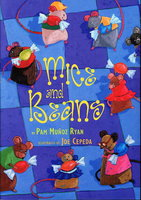 MICE AND BEANS. by Ryan, Pam Munoz (Illustrated by Joe Cepeda).