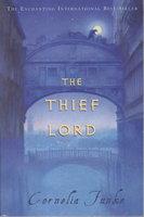 THE THIEF LORD. by Funke, Cornelia.