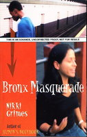BRONX MASQUERADE. by Grimes, Nikki.