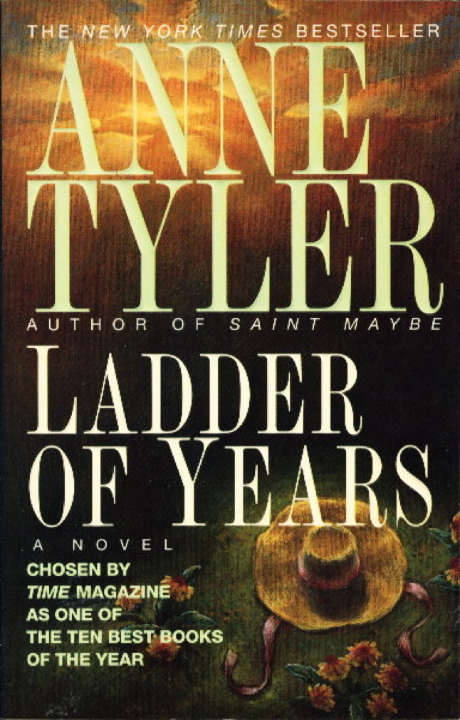 Book cover picture of Tyler, Anne. LADDER OF YEARS. New York: Fawcett Columbine - Ballantine, 1996.