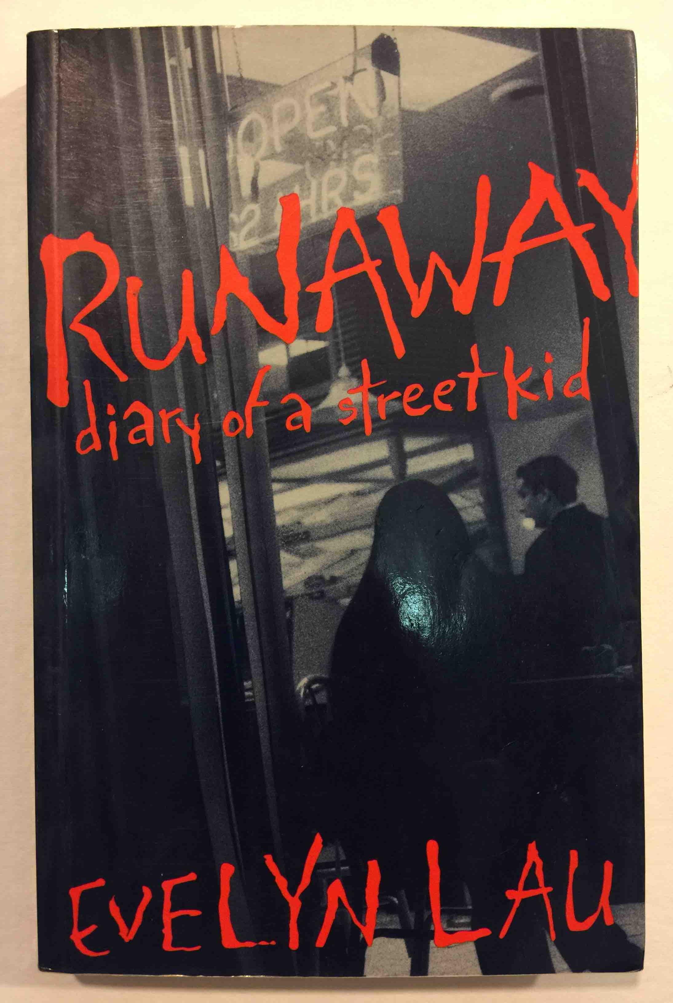 LAU, EVELYN - RUNAWAY, DIARY OF A STREET KID