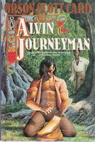 ALVIN JOURNEYMAN: The Tales of Alvin Maker, IV. by Card, Orson Scott.