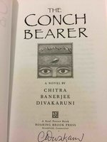 THE CONCH BEARER. by Divakaruni, Chitra Banerjee.