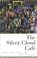 THE SILVER CLOUD CAFE. by Vea, Alfredo.