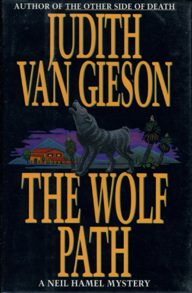 Book cover picture of Van Gieson, Judith. THE WOLF PATH. New York: HarperCollins, 1992.