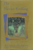 THE NEVER-ENDING: New Poems by Hudgins, Andrew