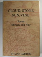CLOUD, STONE, SUN, VINE: Poems Selected and New by Sarton, May