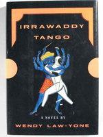 IRRAWADDY TANGO by Law-Yone, Wendy
