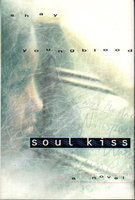 SOUL KISS. by Youngblood, Shay.