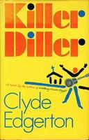 KILLER DILLER by Edgerton, Clyde