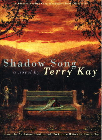 SHADOW SONG. by Kay, Terry (1938 - 2020)