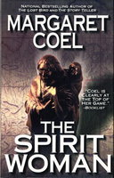 THE SPIRIT WOMAN. by Coel, Margaret
