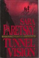 TUNNEL VISION. by Paretsky, Sara.