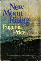 NEW MOON RISING. by Price, Eugenia.