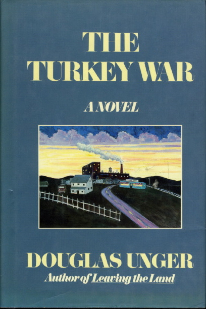 Book cover picture of Unger, Douglas. THE TURKEY WAR. New York: Harper & Row, (1988.)