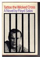 TATTOO THE WICKED CROSS. by Salas, Floyd