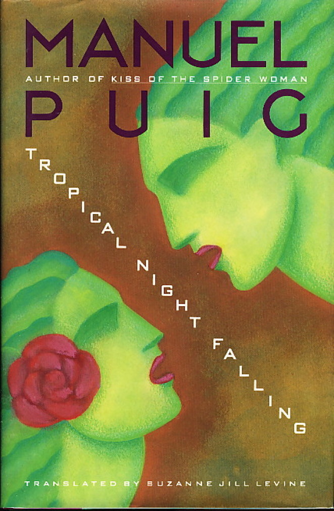 Book cover picture of Puig, Manuel. TROPICAL NIGHT FALLING. New York: Simon & Schuster, 1991.