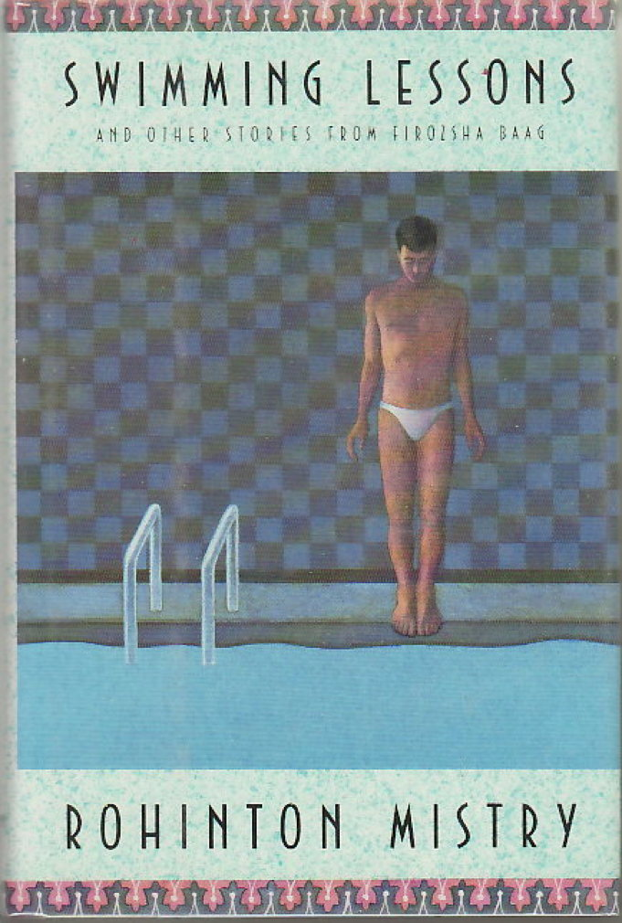 Book cover picture of Mistry, Rohinton. SWIMMING LESSONS and Other Stories from Firozsha Baag. Boston: Houghton Mifflin, 1989.