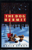 THE DOG HERMIT. by Stout, David.