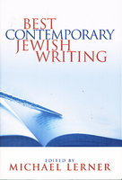 BEST CONTEMPORARY JEWISH WRITING. by Lerner, Michael, editor. (Robert Pinsky, signed)