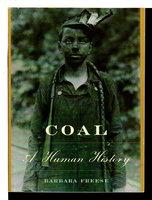 COAL: A Human History. by Freese, Barbara.