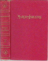 MARCH OF INDUSTRY. by Cleland, Robert Glass & Osgood Hardy (Illustrated by Aries Fayer.)