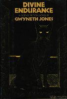 DIVINE ENDURANCE. by Jones, Gwyneth.