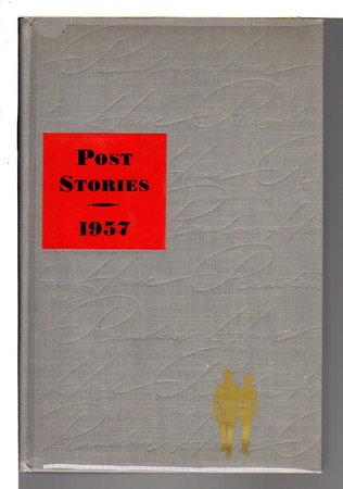 THE SATURDAY EVENING POST STORIES 1957. by Faulkner, William; Bradbury, Ray, Saroyan, William; Kersh, Gerald and others, contributors.