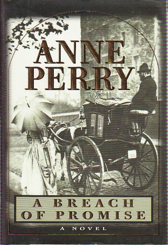 Book cover picture of Perry, Anne. A BREACH OF PROMISE. New York Ballantine, (1998.)