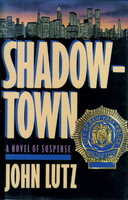 SHADOWTOWN by Lutz, John