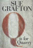 """""""Q"""" IS FOR QUARRY. by Grafton, Sue."""