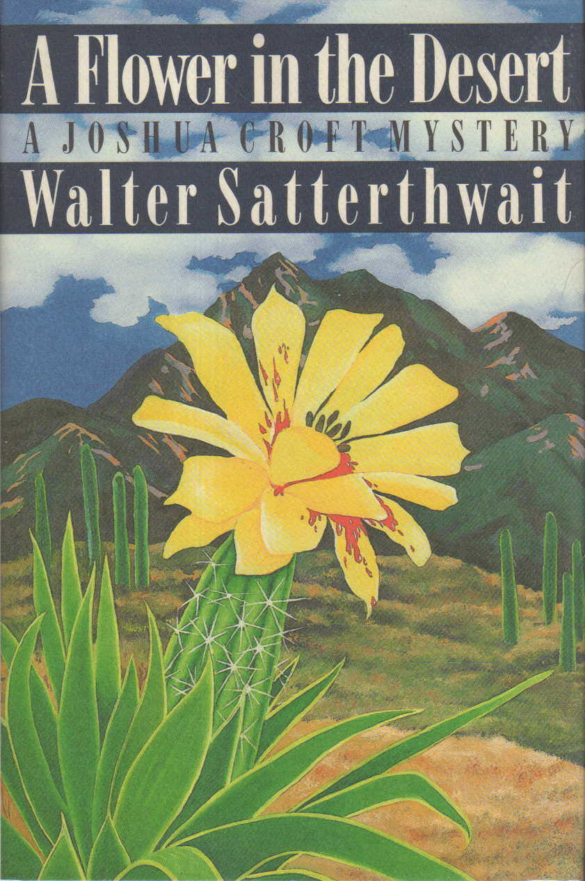 Book cover picture of Satterthwait, Walter. A FLOWER IN THE DESERT. New York: St Martin's, 1992.