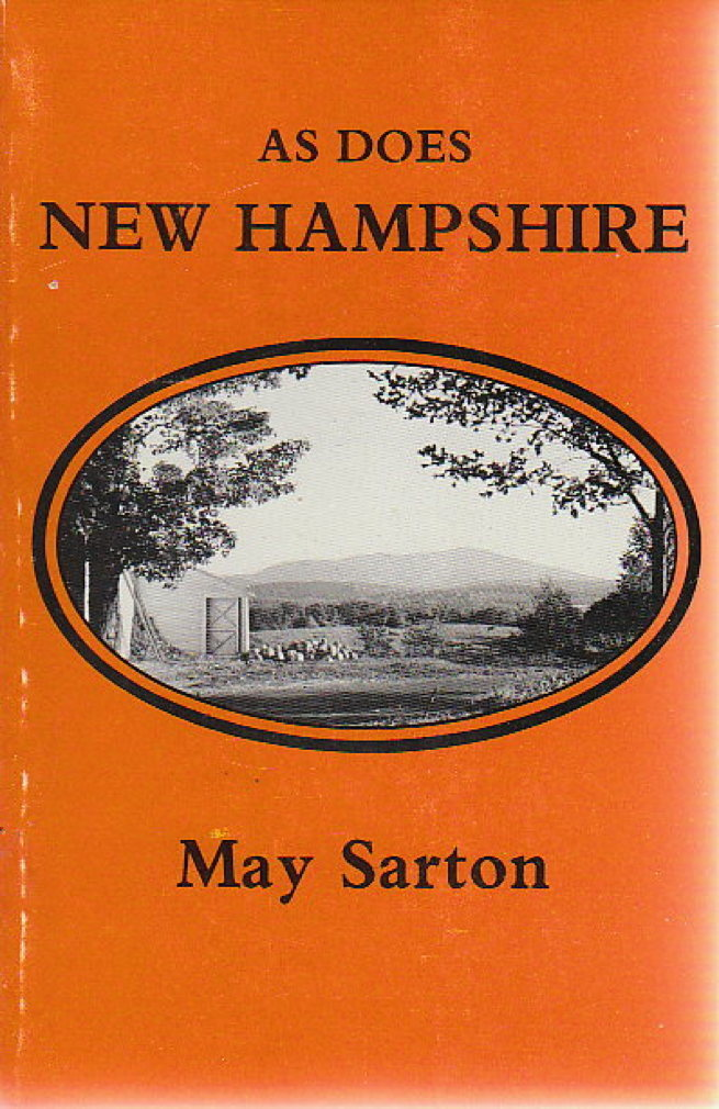 Book cover picture of Sarton, May. AS DOES NEW HAMPSHIRE And Other Poems. Dublin, NH: William L. Bauhan, Publisher, 1987.