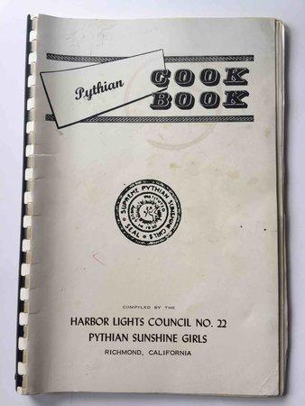 PYTHIAN COOK BOOK. by Harbor Lights Council No. 22, Pythian Sunshine Girls.