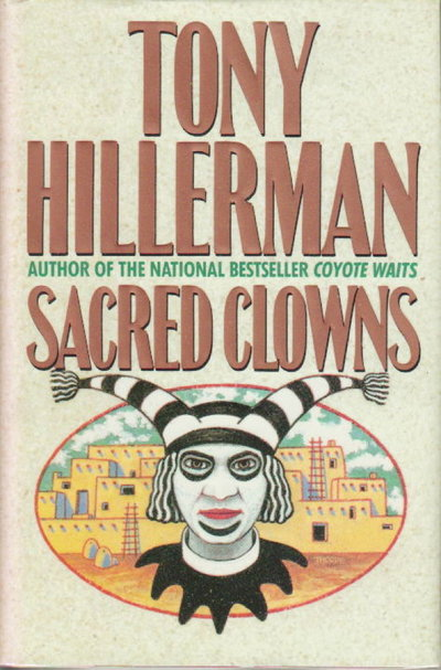 SACRED CLOWNS by Hillerman, Tony