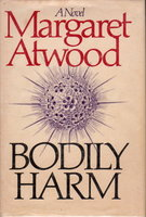 BODILY HARM by Atwood, Margaret