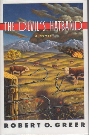 THE DEVIL'S HATBAND. by Greer, Robert.