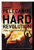 HARD REVOLUTION. by Pelecanos, George P.
