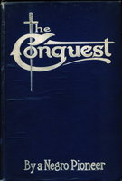 THE CONQUEST ... BY A NEGRO PIONEER by [Micheaux, Oscar, 1884-1951]